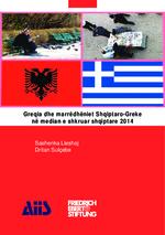 Greqia dhe marrëdhëniet Shqiptaro-Greke në memdian e shkruar shqiptare 2014